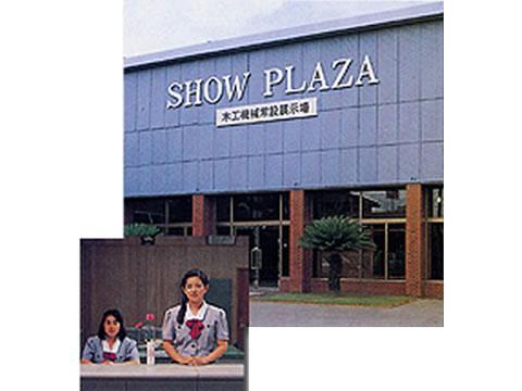 SHOW PLAZA